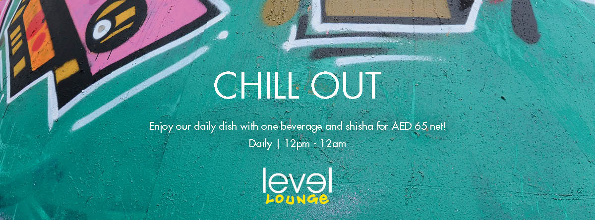 CHILL OUT @ Level Lounge