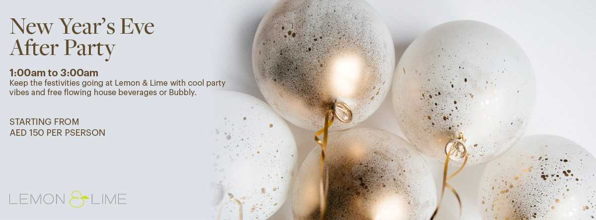 NEW YEAR'S EVE AFTER PARTY @ Lemon & Lime