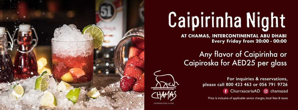 CAIPIRINHA NIGHT @ CHAMAS CHURRASCARIA & BAR