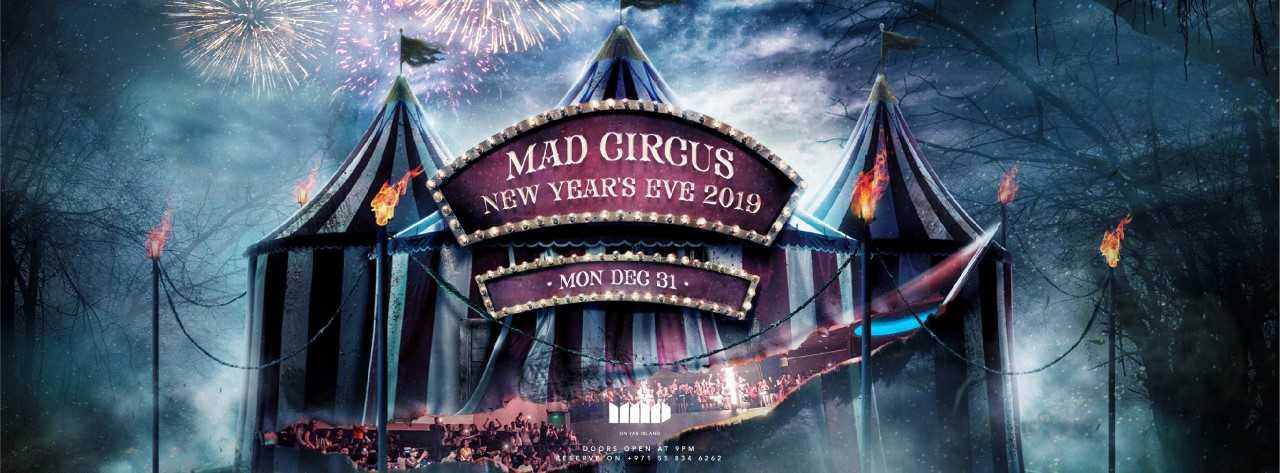 MAD Circus for NYE 2019