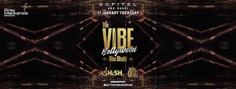 The VIBE BollYwood @ Sofitel