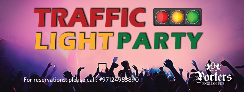 Traffic Light Party @ Porters