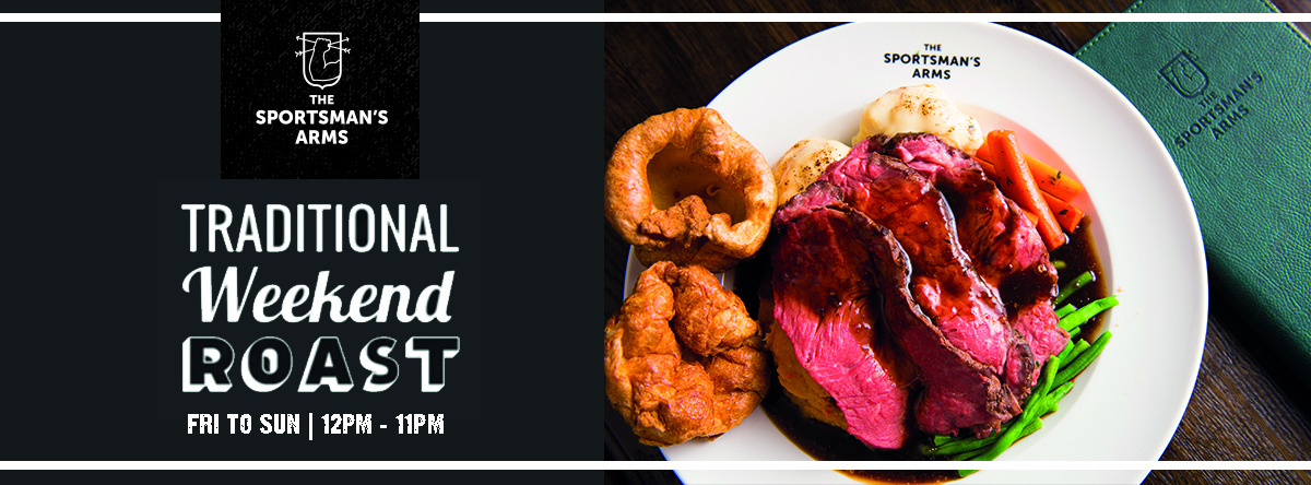 Traditional Weekend Roast @ The Sportsman's Arms