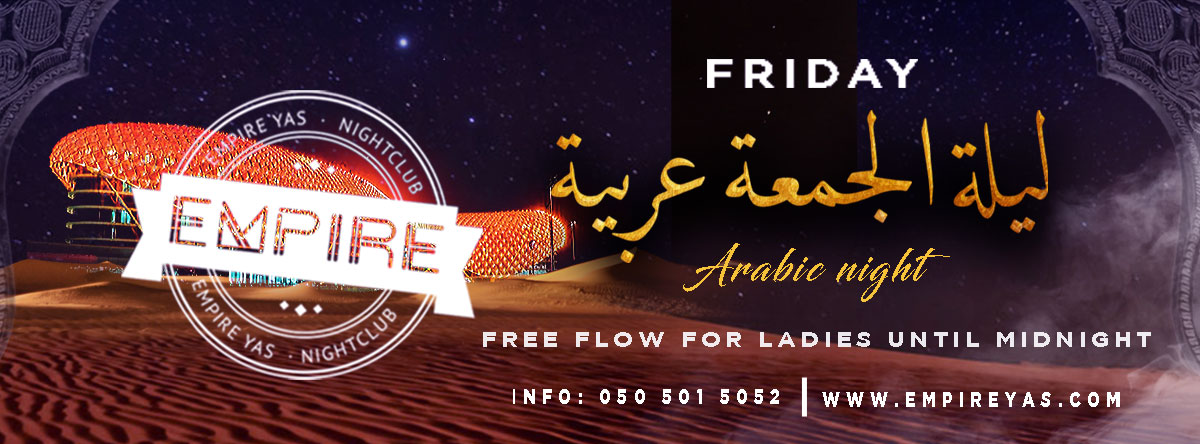Arabic Night @ Empire Yas