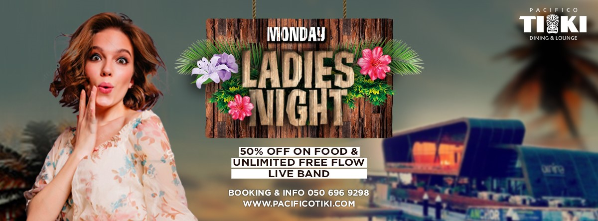 Monday Ladies Night @ PACIFICO TIKI