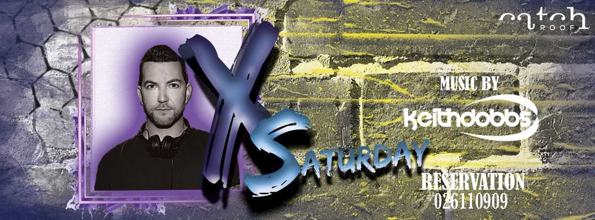X Saturday @ Catch
