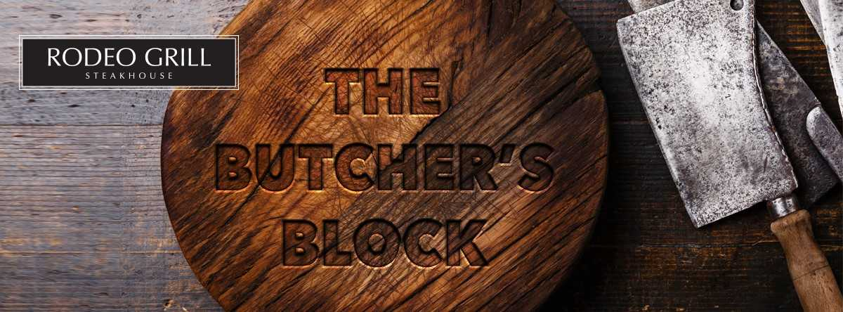 Butcher's Block @ Rodeo Grill