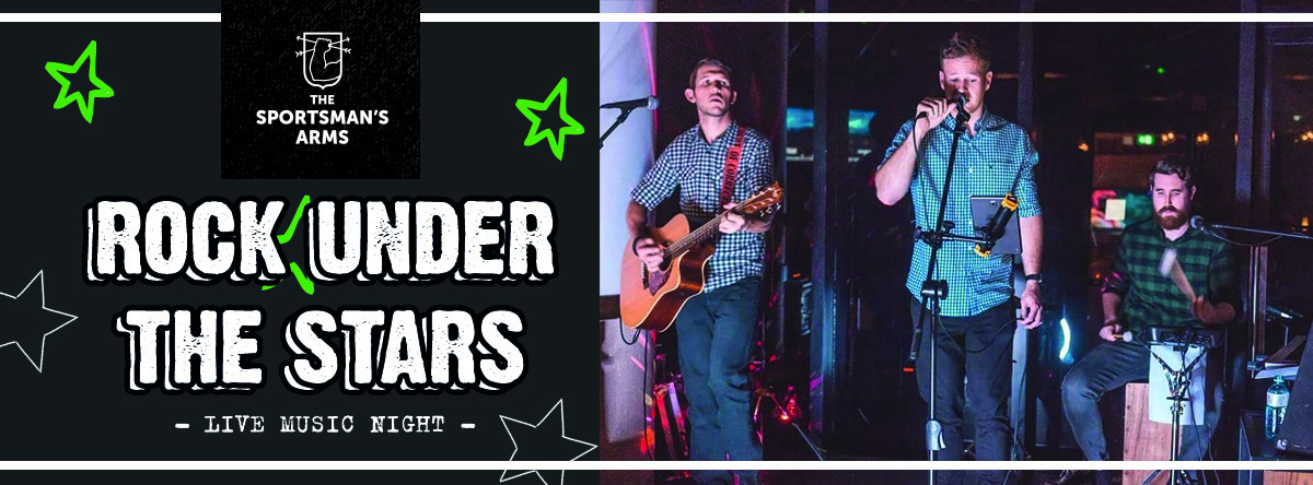 Rock Under the Stars @  The Sportsman's Arms