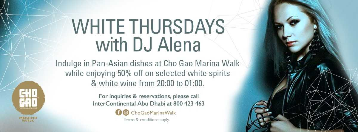 WHITE THURSDAYS WITH DJ ALENA @ Cho Gao Marina Walk