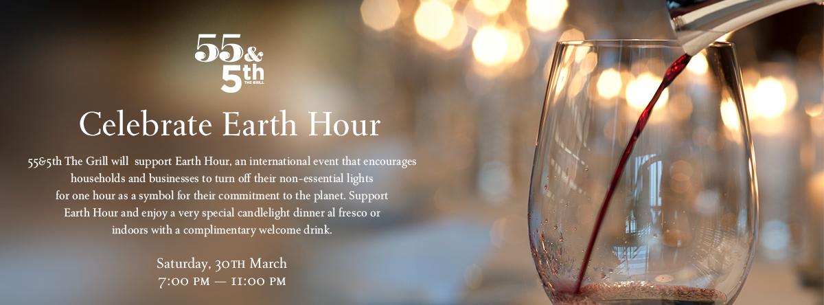 Earth Hour – Candle Light Dinner @ 55 & 5th, the Grill
