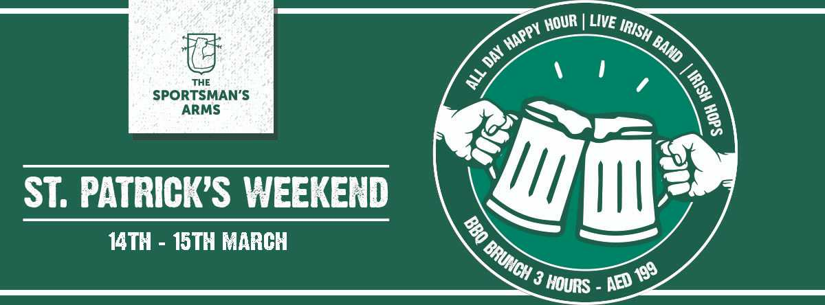 St. Patrick's Weekend @ The Sportsman's Arms