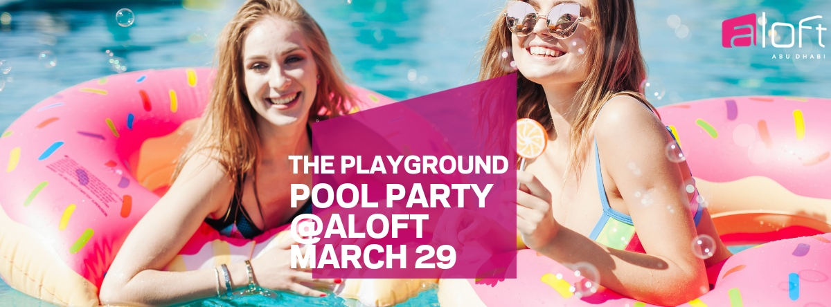 The Playground Pool PARTY @Aloft