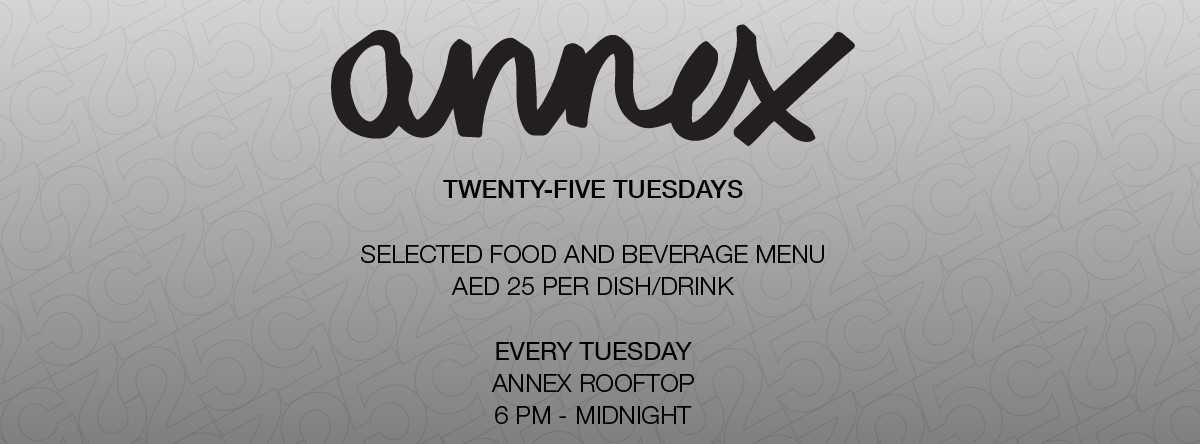 Twenty – Five Tuesdays @ Annex