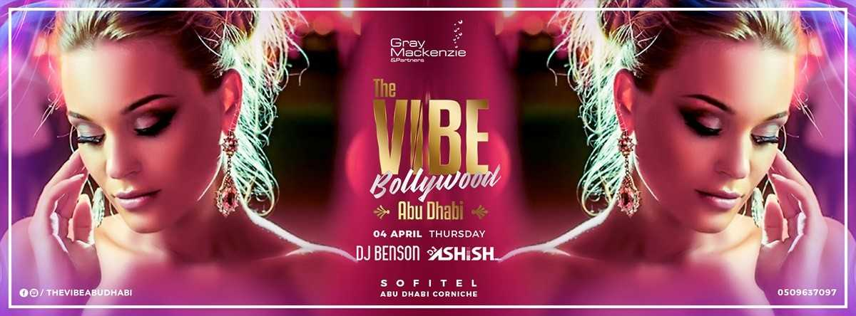 The VIBE Bollywood Abu Dhabi @ Sofitel
