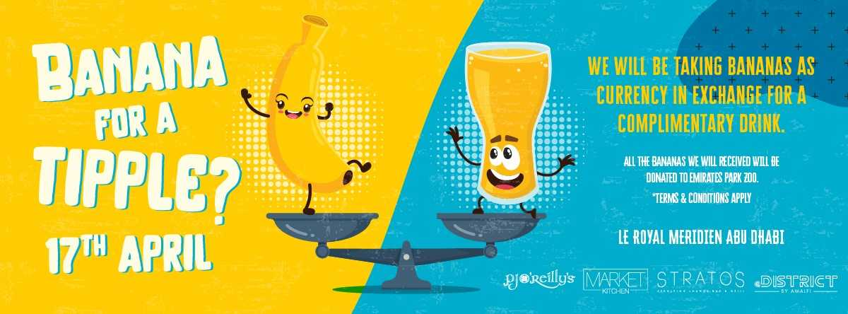 Swap a banana for a drink @ Le Royal Meridien Abu Dhabi