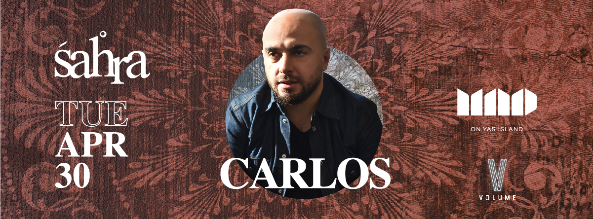 Mad on Yas island Presents Carlos