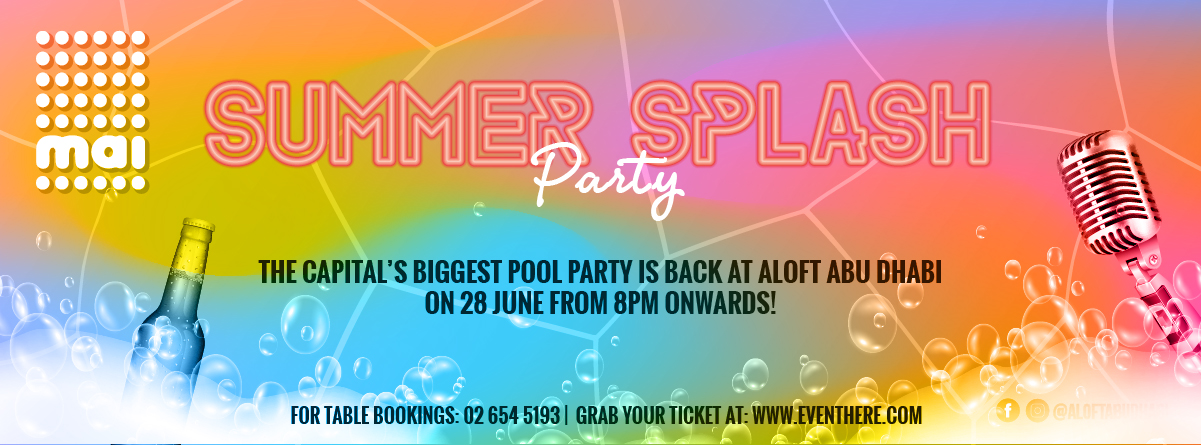 Summer Splash Pool Party @ Aloft Abu Dhabi