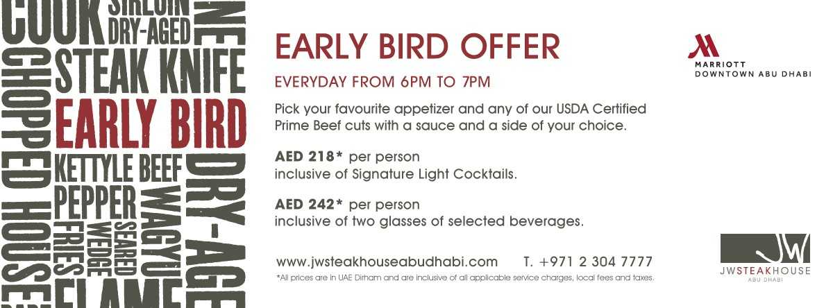 Early Bird Offer @ JW Steakhouse
