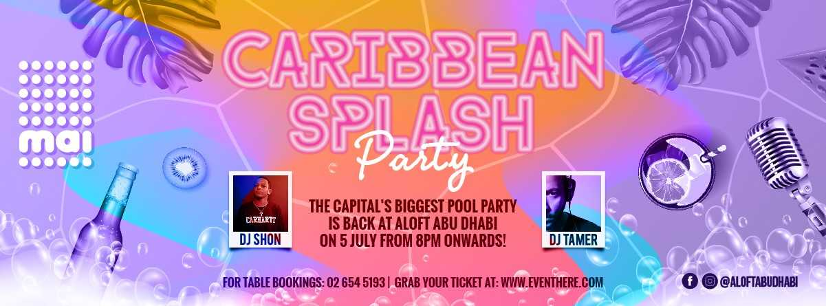 Caribbean Splash Party @ Aloft Abu Dhabi