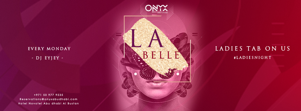 La Belle Ladies Night @ ONYX