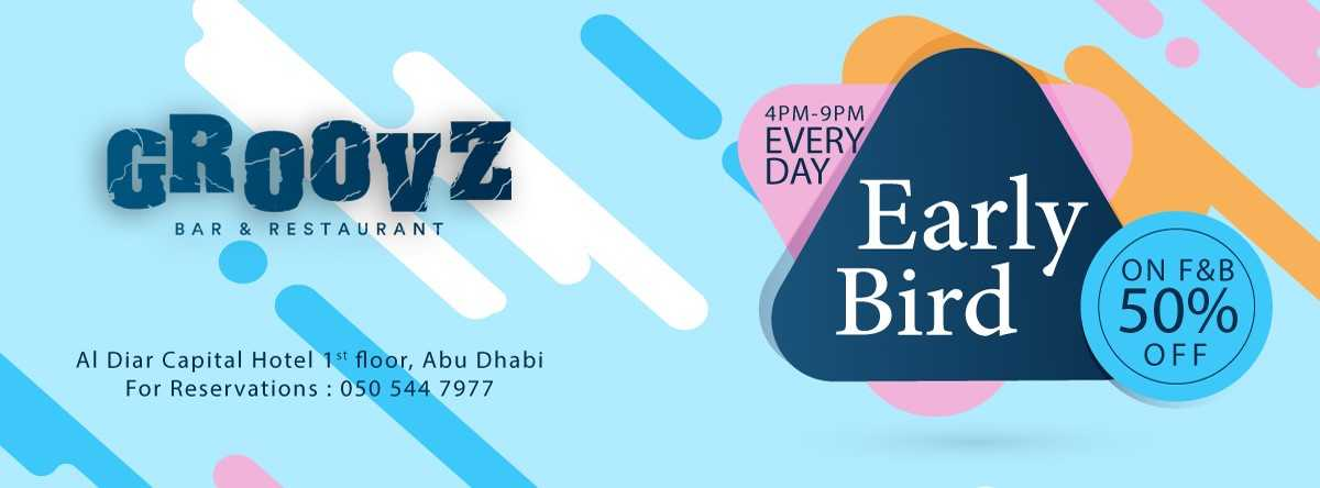 Early Bird @ Groovz Abu Dhabi