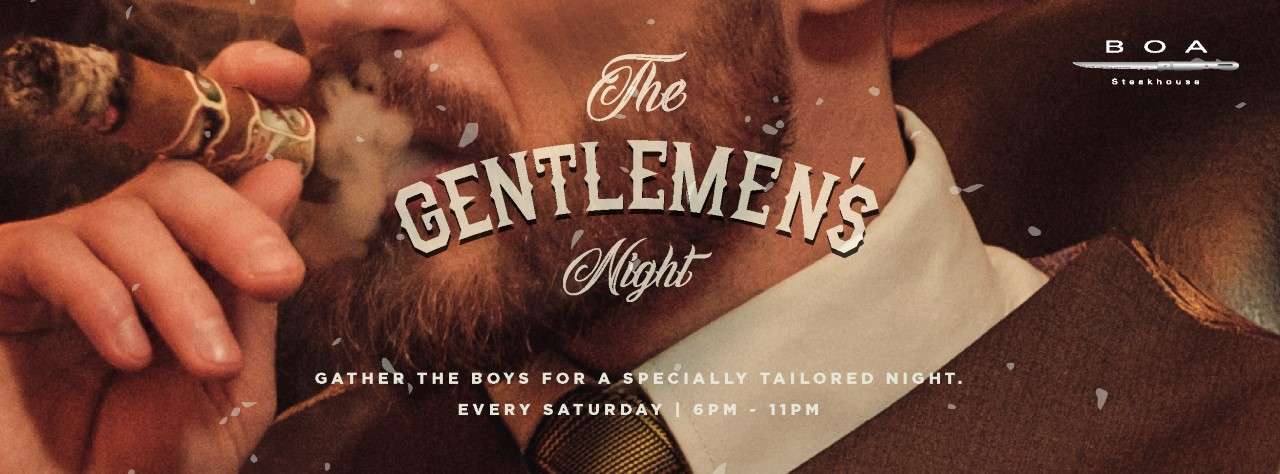 The Gentlemen's Night @ BOA Steakhouse