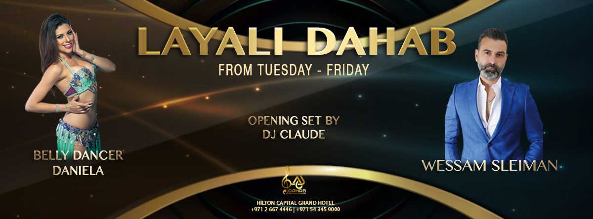 New Season of Layali Dahab @ Hilton Capital Grand