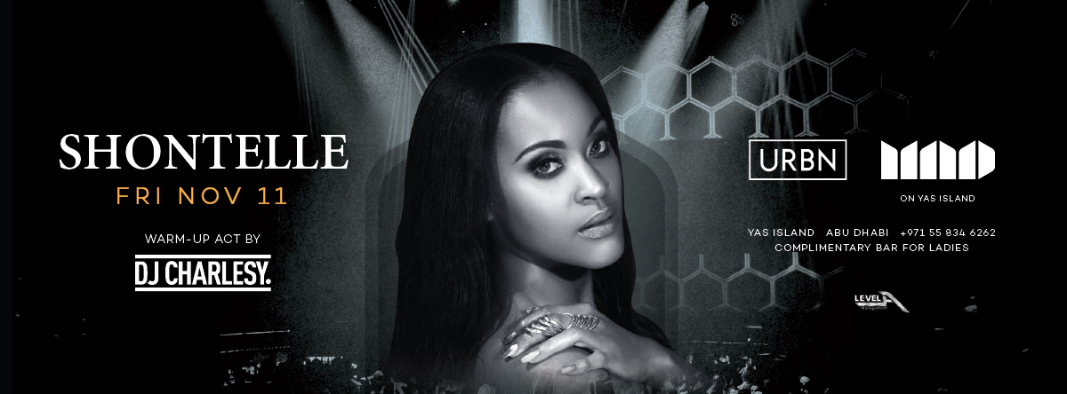 URBN presents Shontelle live @ MAD on Yas Island