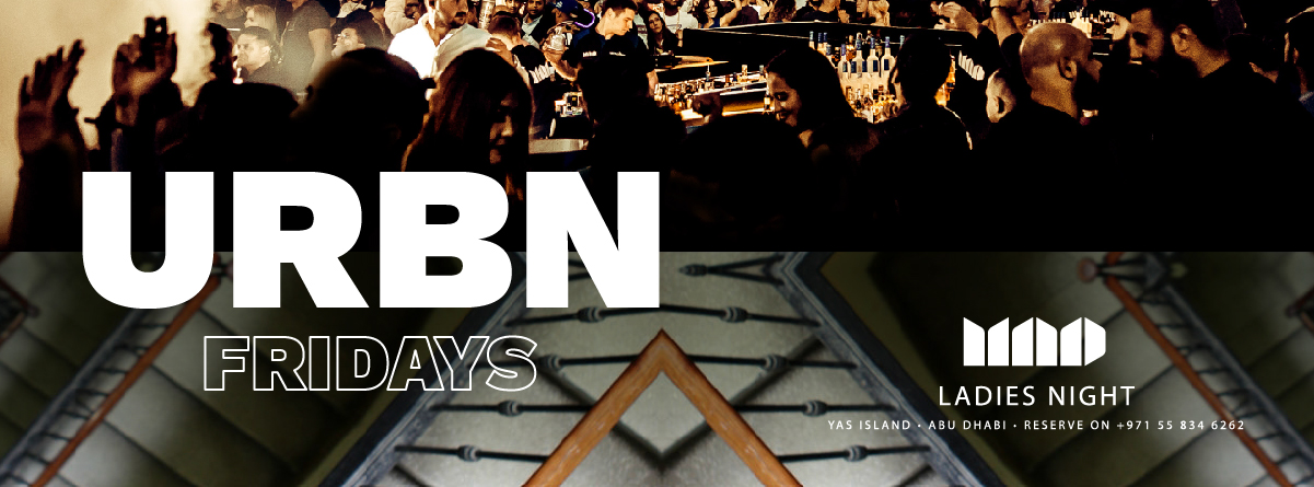 URBN Friday's @ MAD on Yas Island