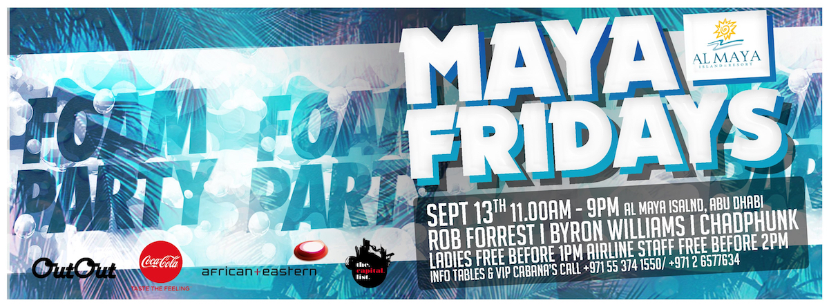 Maya Fridays | FOAM Party @ Al Maya Island