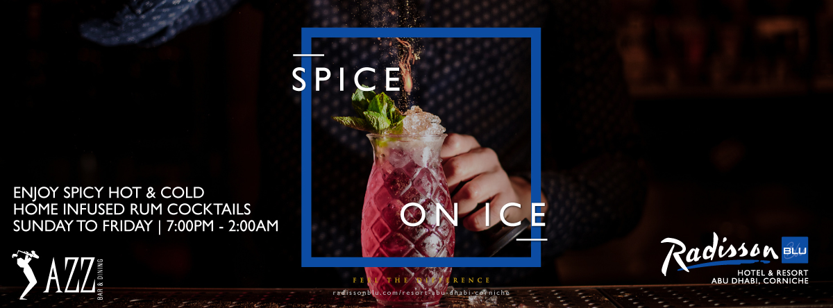 Spice on Ice @ Jazz Bar & Dining