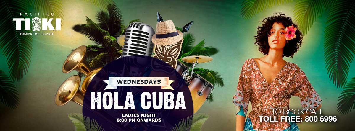 Hola Cuba - Ladies Night @ Tiki