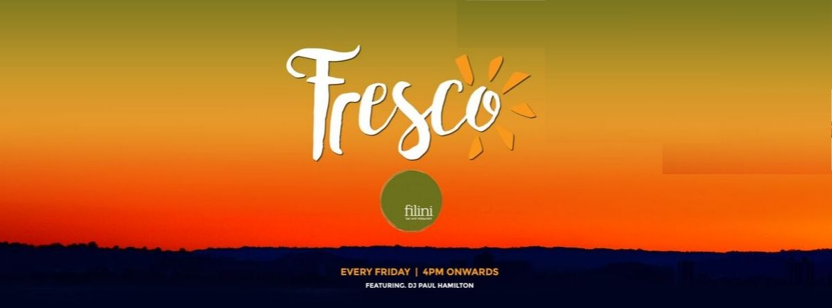 Fresco Fridays @ Filini Garden