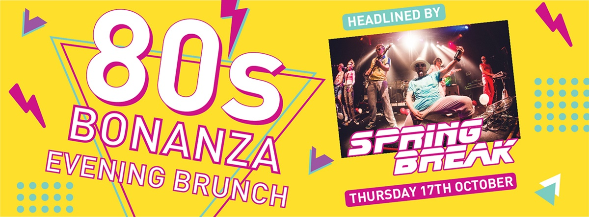 MEGA 80s Evening Brunch with Spring Break Live @ McGettigan's