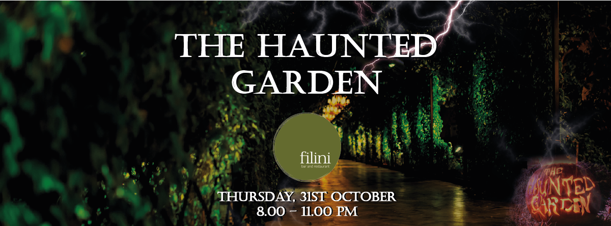 The Haunted Garden Party @ Filini Garden