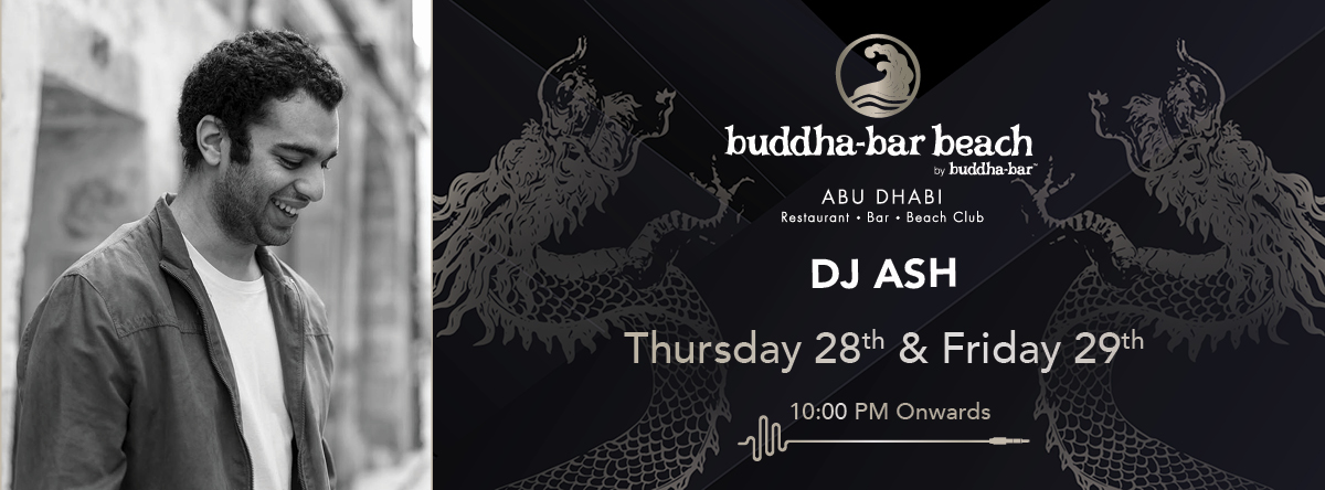 DJ ASH @ Buddha Bar Beach