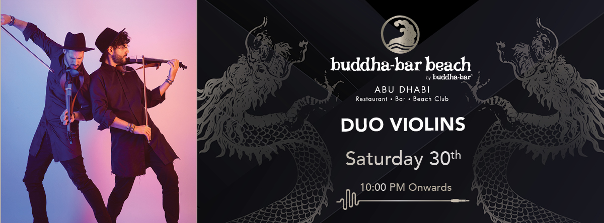 Duo Violins @  Buddha-Bar Beach Abu Dhabi
