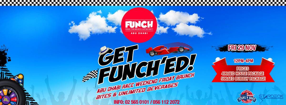 Get FUNCH'ED! Abu Dhabi Race Week Edition @ Stars N Bars