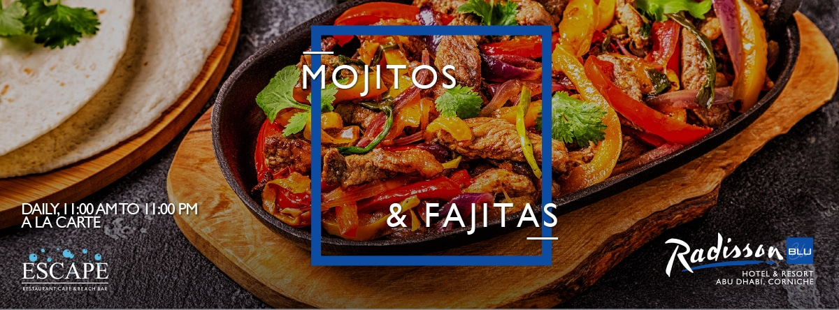 Mojitos & Fajitas @ Escape