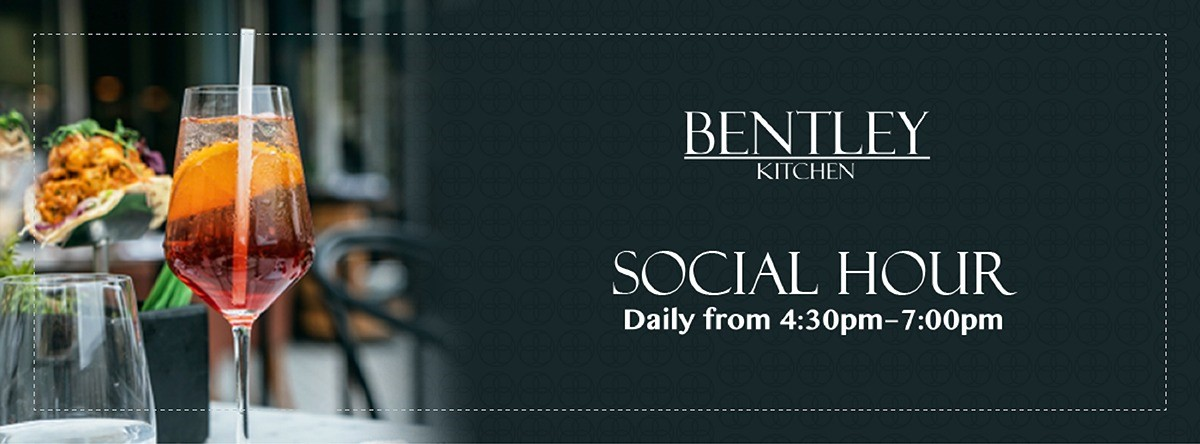 Social Hour @ Bentley Kitchen & Bar