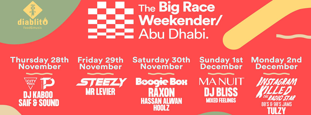 The Big Race Weekender @ Diablito