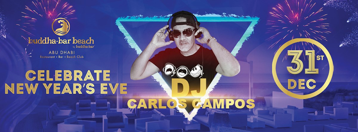 New Year's Eve with DJ Carlos Campos @ Buddha-Bar Beach