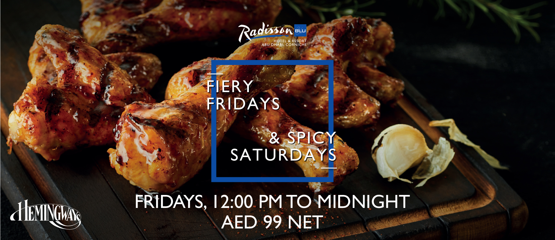 Fiery Fridays & Spicy Saturdays @ Hemingway's