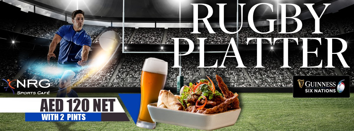 6 Nations Rugby Platter @ NRG Sports Bar