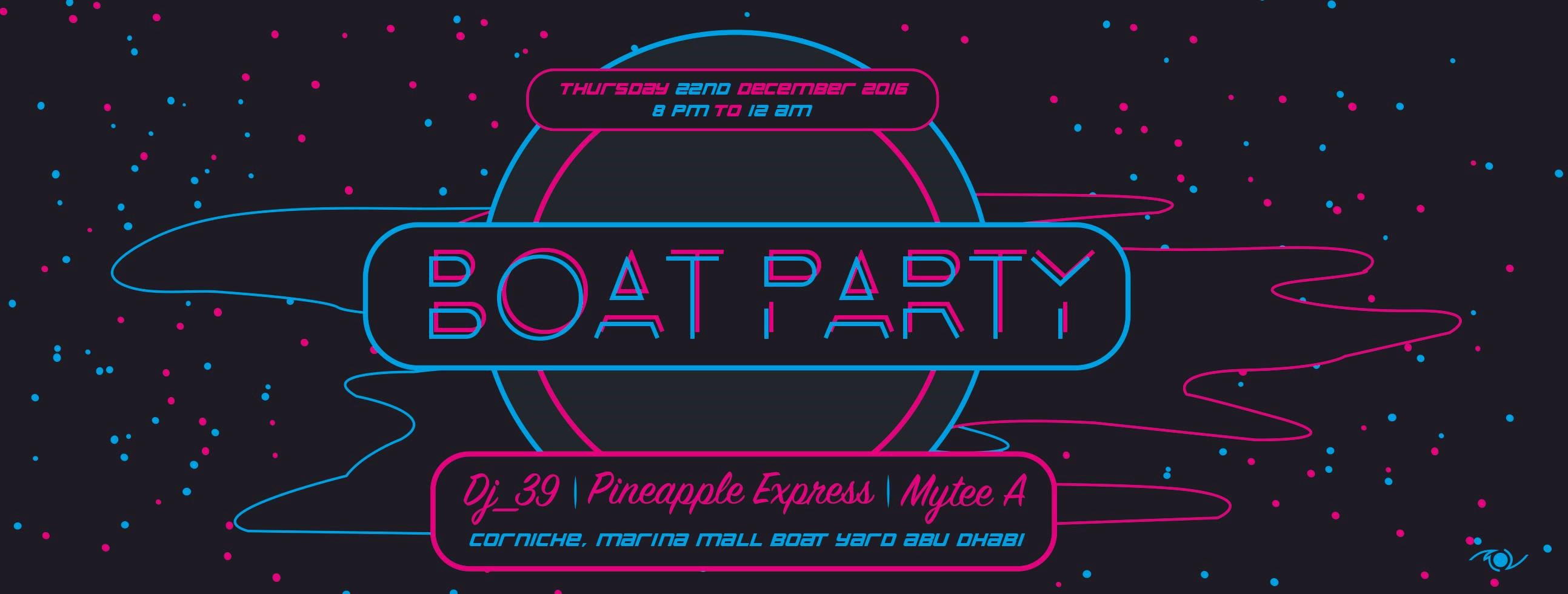 Party On The BOAT @ Corniche, Marina Mall Boat Yard
