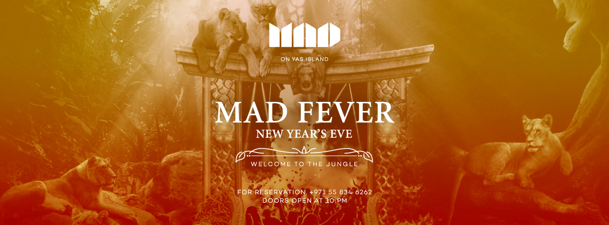 MAD Fever // New Years Eve at Mad on Yas Island