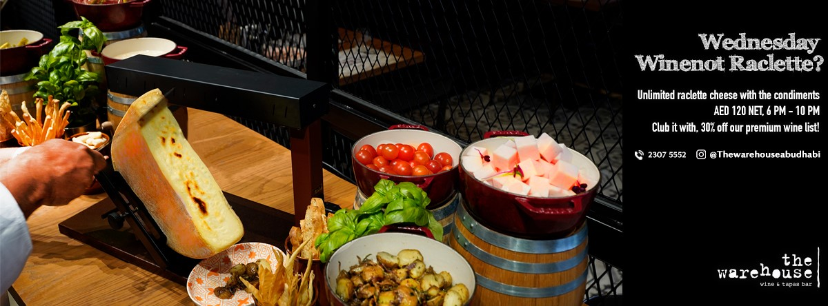 Wednesday Wine not Raclette? @ The Warehouse