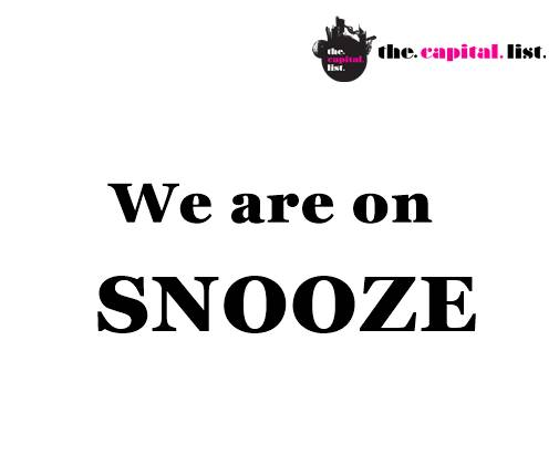 We are on SNOOZE