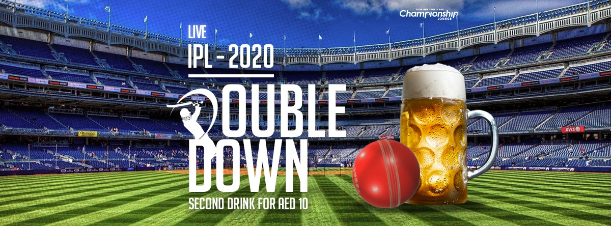 Double Down - IPL 2020 @  The Championship Lounge