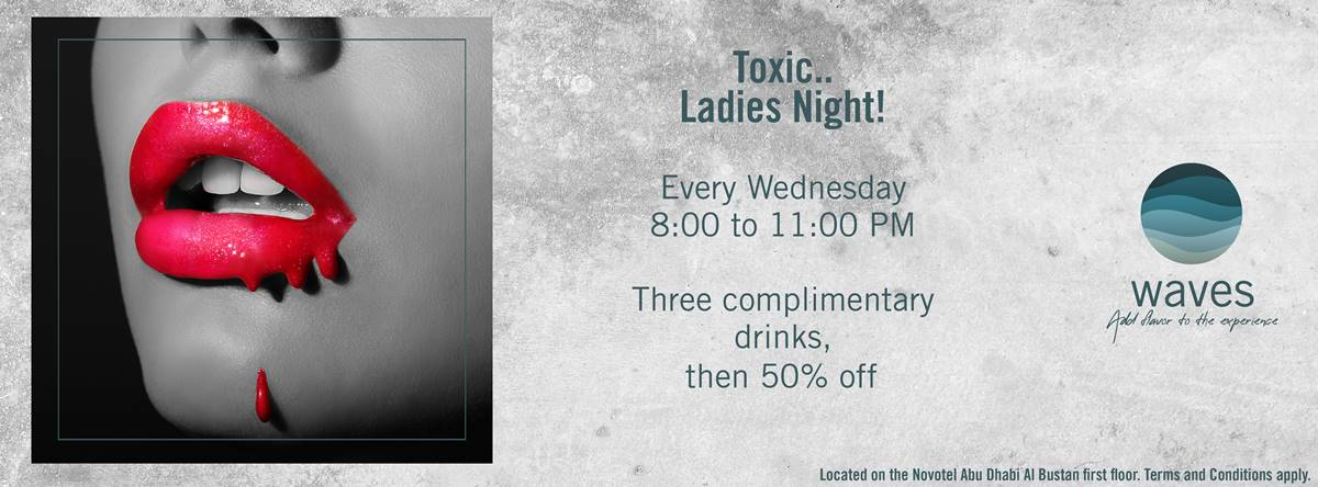 Toxic.. Ladies Night @ Waves Bar & Outdoor Lounge